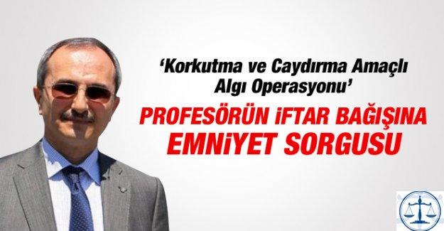100 Lira Bağış Yapan Profesör Emniyette İfade Verdi