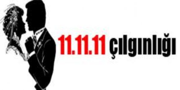 11.11.11 çılgınlığı