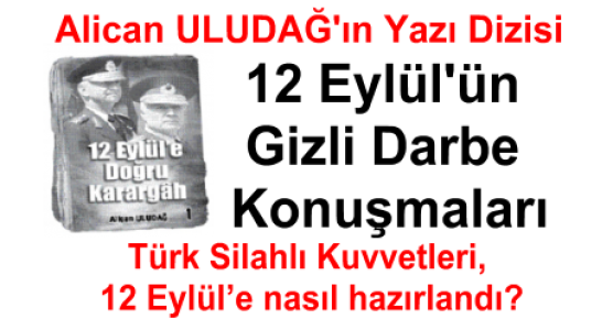 12 Eylül'e doğru karargah/ Alican Uludağ