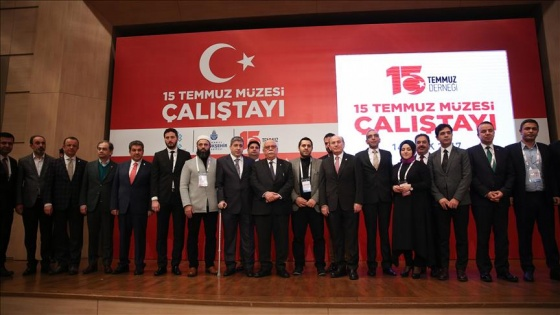 '15 Temmuz Müzesi Çalıştayı' başladı