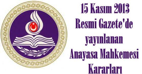 15 Kasım Resmi Gazete'de yayınlanan Anayasa Mahkemesi Kararları