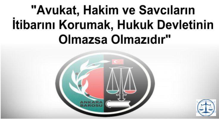 """""""Avukat, Hakim ve Savcıların İtibarını Korumak, Hukuk Devletinin Olmazsa Olmazıdır"""""""