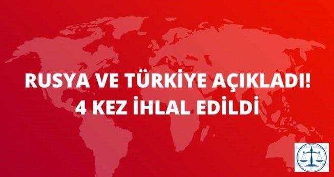 Rusya ve Türkiye, Suriye'de Bir Gün İçerisinde 4 İhlal Saptadı