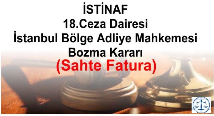 İstanbul Bölge Adliye Mahkemesi Bozma Kararı