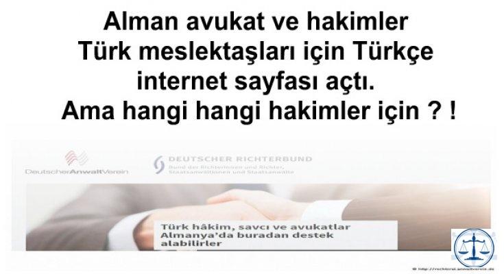 Alman avukat ve hakimler Türk meslektaşları için Türkçe internet sayfası açtı. Ama hangi hangi hakimler için ? !