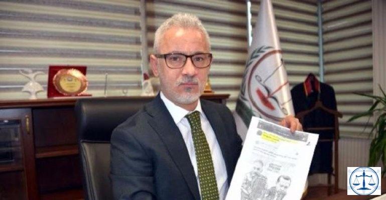 Baro başkanı, savcıyı şikayet etti: Dosyayı Cumhurbaşkanı'na vereceğim