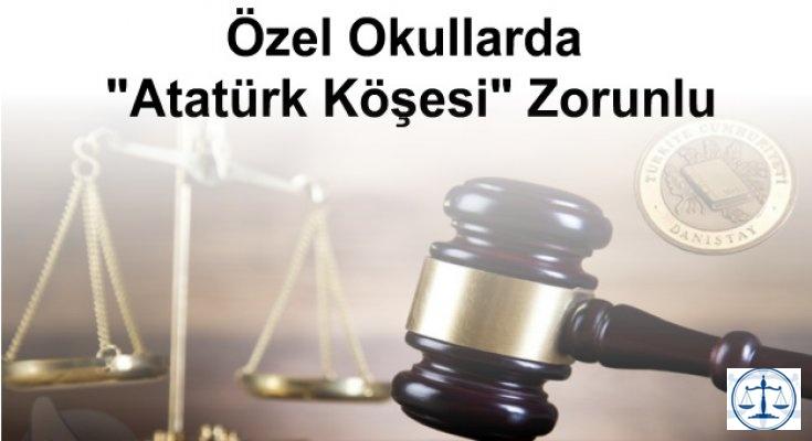 """Özel Okullarda """"Atatürk Köşesi"""" Zorunlu"""
