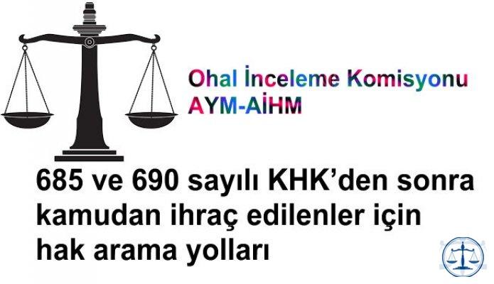 690 sayılı KHK'den sonra ihraç edilenler için kanun yolları