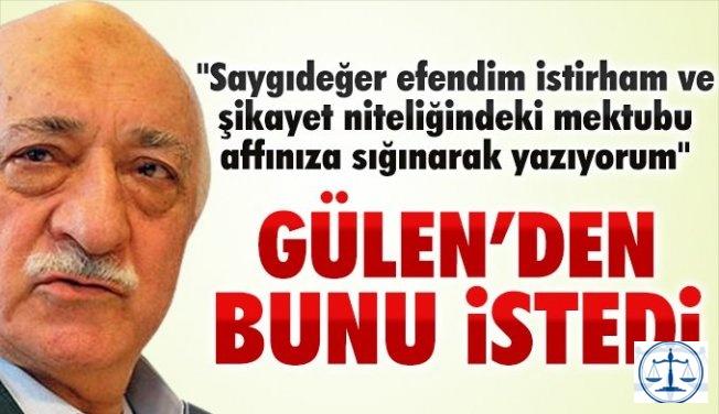 Fetullah Gülen'e 'koca' mektubu