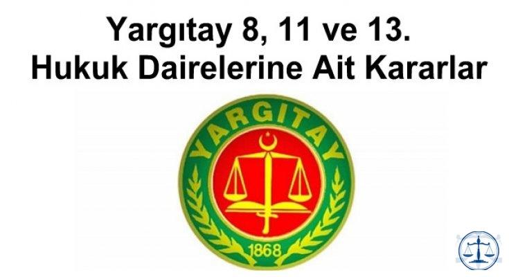Yargıtay 8, 11 ve 13. Hukuk Dairelerine Ait Kararlar