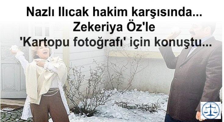 Nazlı Ilıcak hakim karşısında... Zekeriya Öz'le 'Kartopu fotoğrafı' için konuştu...