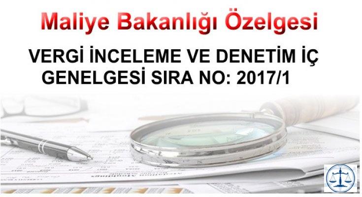 VERGİ İNCELEME VE DENETİM İÇ GENELGESİ SIRA NO: 2017/1