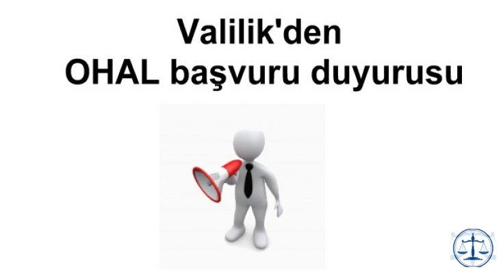 Valilik'den OHAL başvuru duyurusu