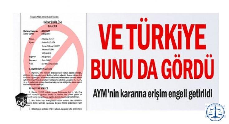 Ve Türkiye bunu da gördü : AYM kararına erişim yasağı