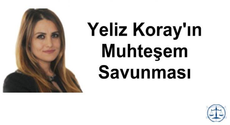 Yeliz Koray'ın Muhteşem Savunması