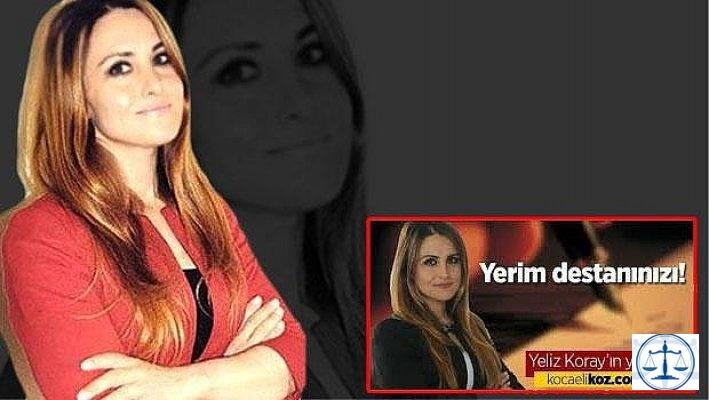 'Yerim Destanınızı' yazısını yazan Yeliz Koray gözaltına alındı
