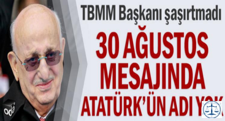 30 Ağustos mesajın Atatürk'ün adı yok