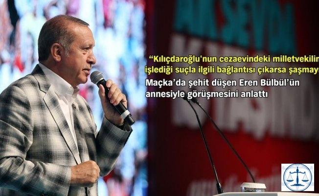 """Cumhurbaşkanı:  """"KILIÇDAROĞLU'NUN BAĞLANTISI ÇIKARSA ŞAŞMAYIN"""""""