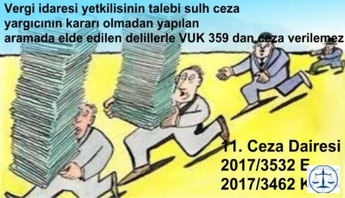 Hukuka aykırı elde edilen delillerle VUK 359 dan ceza verilemez
