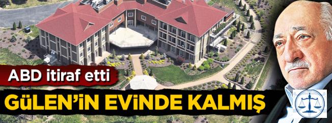ABD itiraf etti: Kemal Batmaz Teröristbaşı Gülen'in evinde kalmış