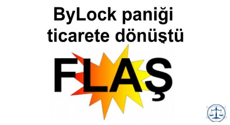 ByLock paniği ticarete dönüştü