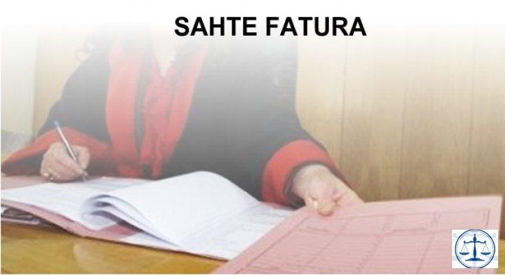 SAHTE FATURA