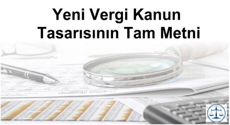 Yeni Vergi Kanun Tasarısının Tam Metni