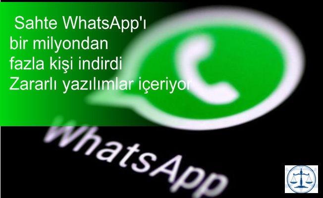 Sahte WhatsApp'ı bir milyon kişi indirdi