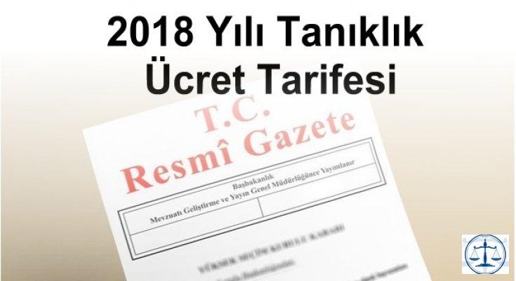 2018 Yılı Tanıklık Ücret Tarifesi