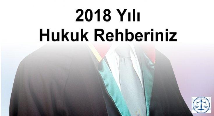 2018 Yılı Hukuk Rehberiniz