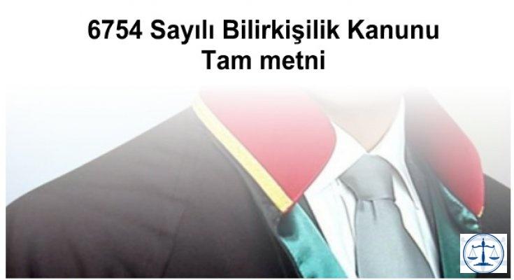 6754 Sayılı Bilirkişilik Kanunu