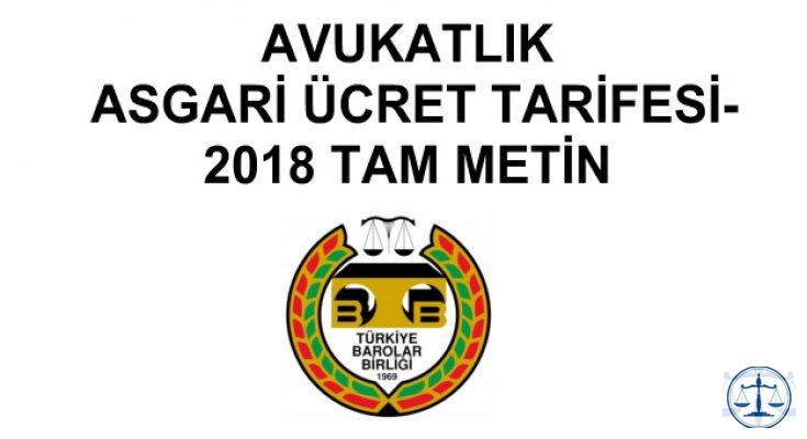 AVUKATLIK ASGARİ ÜCRET TARİFESİ-2018 TAM METİN
