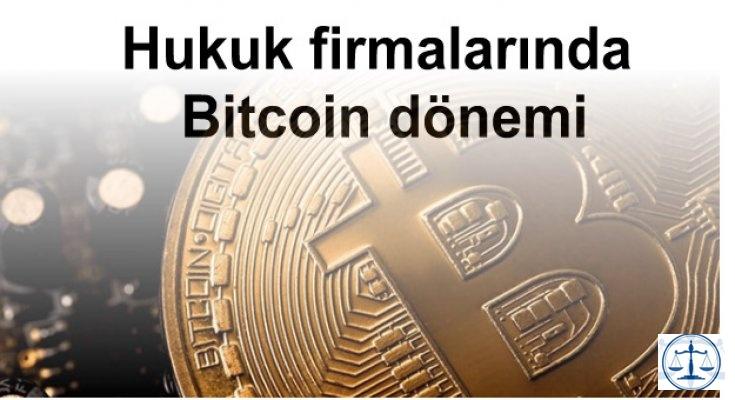 Hukuk firmalarında Bitcoin dönemi