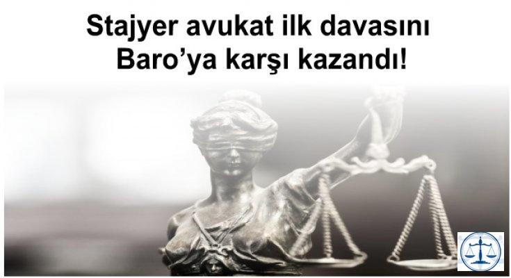 Stajyer avukat ilk davasını Baro'ya karşı kazandı!