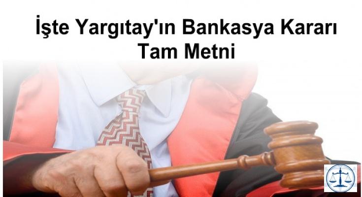 İşte Yargıtay'ın Bankasya Kararı Tam Metni