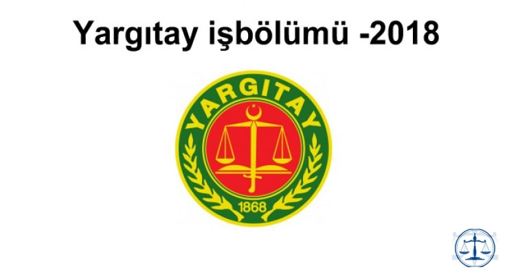 Yargıtay işbölümü -2018