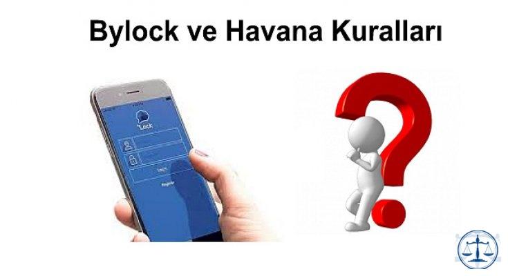Bylock ve Havana Kuralları