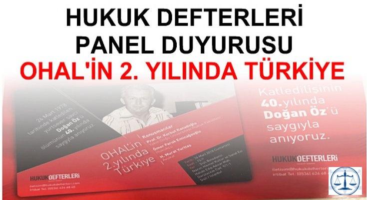PANEL DUYURUSU OHAL'İN 2. YILINDA TÜRKİYE