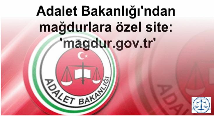 Adalet Bakanlığı'ndan mağdurlara özel site: 'magdur.gov.tr'