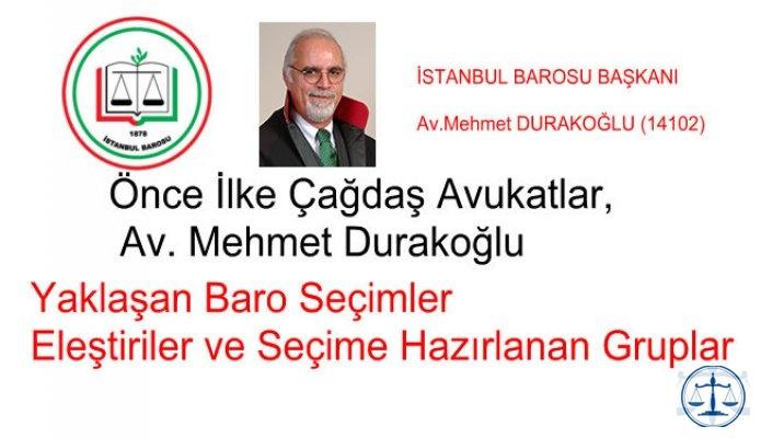 İstanbul Barosu, Önce İlke ve Seçimler