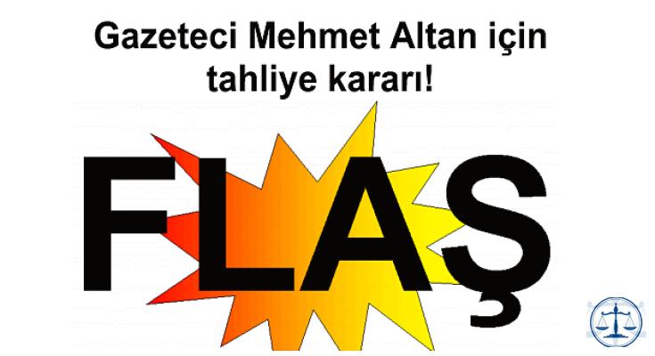 Gazeteci Mehmet Altan için tahliye kararı!