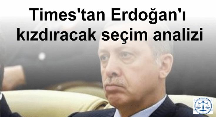 Times'tan Erdoğan'ı kızdıracak seçim analizi