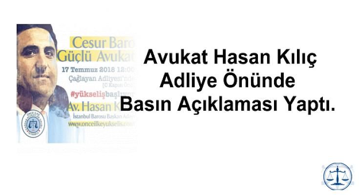 Avukat Hasan Kılıç Adliye Önünde Basın Açıklaması Yaptı.