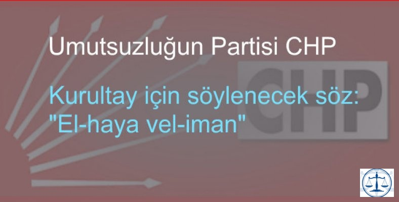 CHP umutsuzluğun partisi oldu