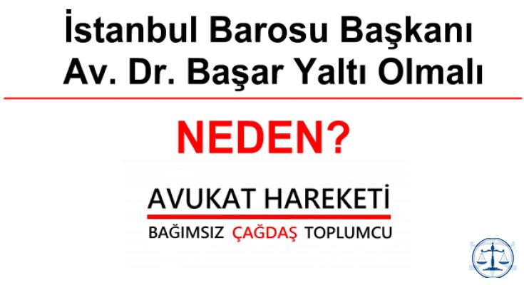 İstanbul Barosu Başkanı Av. Dr. Başar Yaltı Olmalı