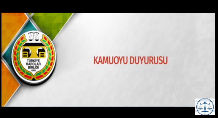 Türkiye Barolar Birliği'nden Kamuoyu Duyurusu