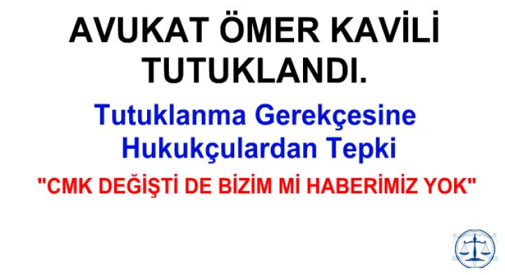 Avukat Ömer Kavili Tutuklandı!