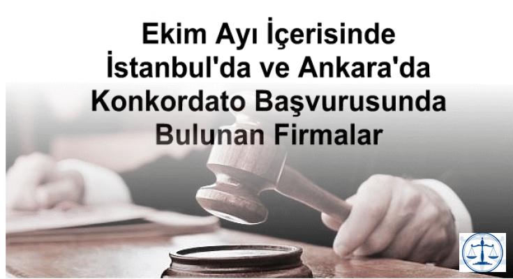 Ekim Ayı İçerisinde İstanbul'da ve Ankara'da Konkordato Başvurusunda Bulunan Firmalar