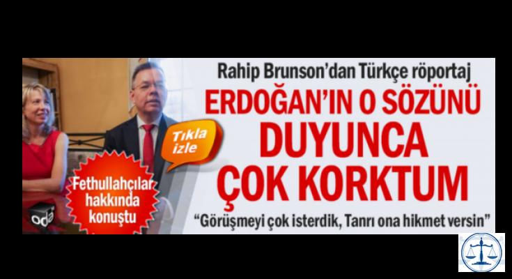Erdoğan'ın o sözünü duyunca çok korktum