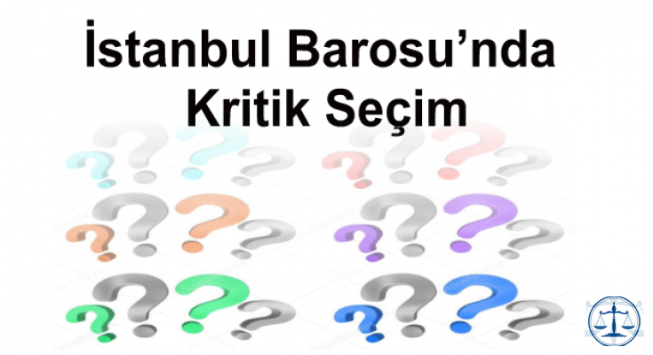 İstanbul Barosu'nda Kritik Seçim Yarışı